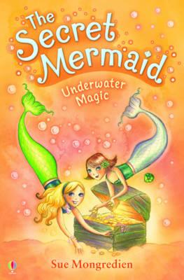 The Secret Mermaid Underwater Magic - The Secret Mermaid 03 (Paperback)