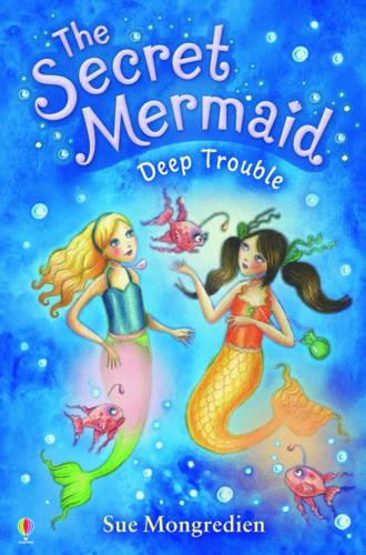 The Secret Mermaid Deep Trouble - The Secret Mermaid 05 (Paperback)