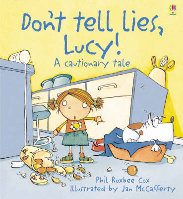 Don't Tell Lies, Lucy - Cautionary Tales (Hardback)