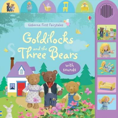 Goldilocks and the Three Bears: With Sounds - Usborne First Fairytales (Board book)