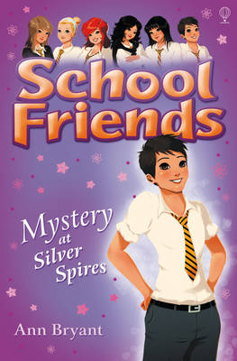 School Friends: Mystery at Silver Spires (Paperback)