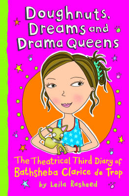 Doughnuts, Dreams and Drama Queens: The Theatrical Third Day of Bathsheba Clarice de Trop! (Paperback)