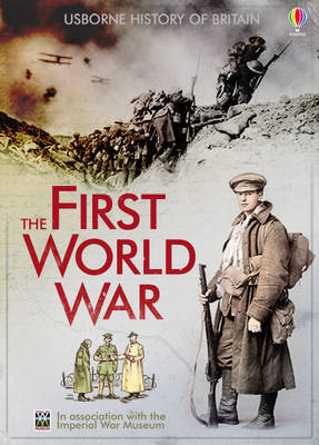 The First World War - Usborne History of Britain (Hardback)