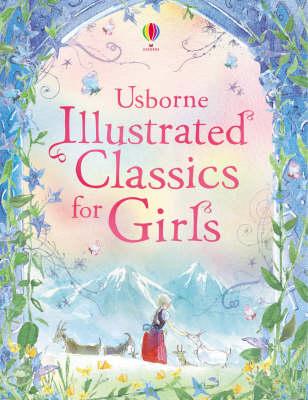 Illustrated Classics for Girls (Hardback)