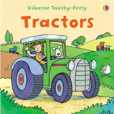 Touchy-feely Tractor - Usborne Touchy Feely Books (Board book)