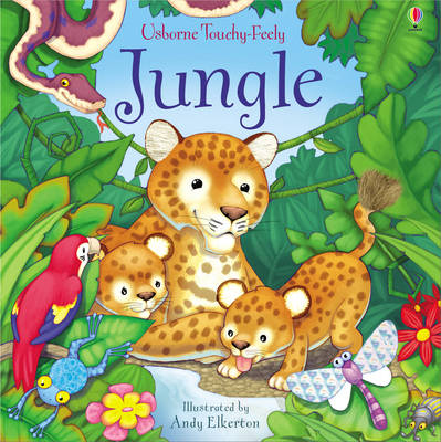 Touchy-feely Jungle - Usborne Touchy Feely Books (Board book)