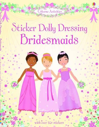 Sticker Dolly Dressing Bridesmaids - Sticker Dolly Dressing (Paperback)