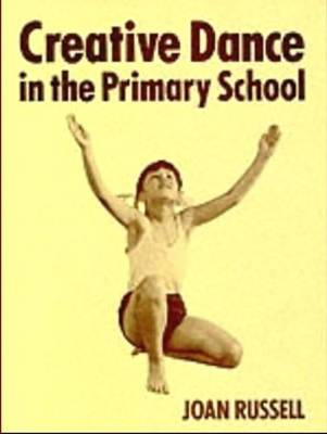 Creative Dance in the Primary School (Paperback)