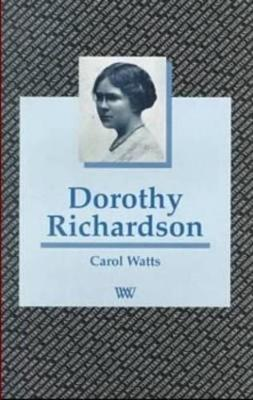 Dorothy Richardson - Writers and their Work (Paperback)