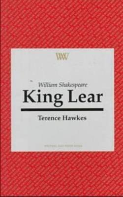 """William Shakespeare: """"King Lear"""" - Writers and their Work (Paperback)"""