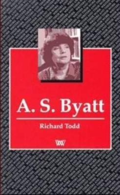 A.S.Byatt - Writers and their Work (Paperback)
