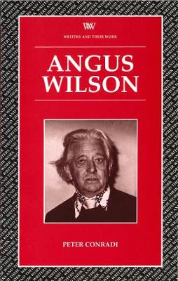 Angus Wilson - Writers and their Work (Paperback)