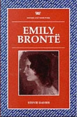 Emily Bronte - Writers and their Work (Paperback)