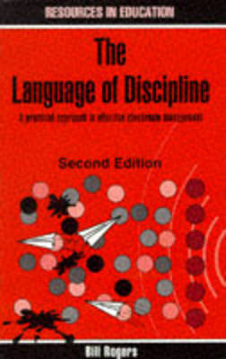 Language of Discipline: Practical Approach to Effective Classroom Management - Resources in Education Series (Paperback)