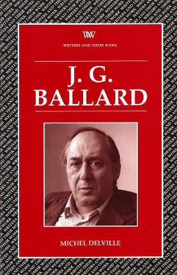 J.G.Ballard - Writers and their Work (Paperback)