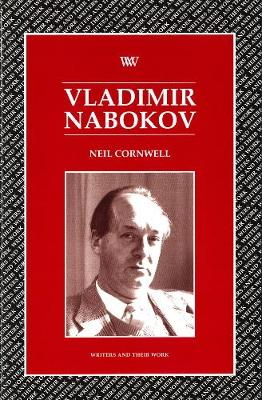 Vladimir Nabokov - Writers and their Work (Paperback)