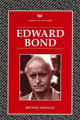 Edward Bond - Writers and their Work (Paperback)