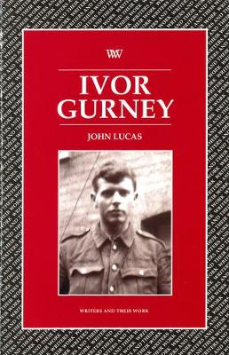 Ivor Gurney - Writers and their Work (Paperback)
