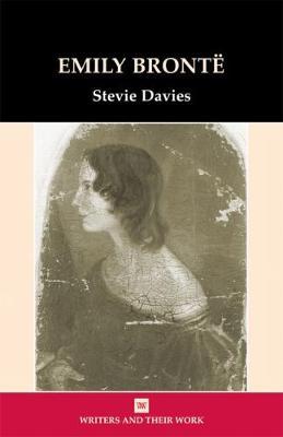 Bronte, Emily - Writers & Their Work S. (Paperback)