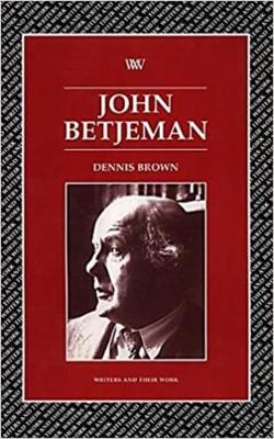 John Betjeman - Writers and their Work (Paperback)