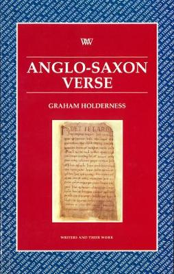 Anglo-Saxon Verse - Writers and their Work (Paperback)