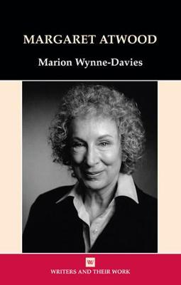 Margaret Atwood - Writers and their Work (Paperback)