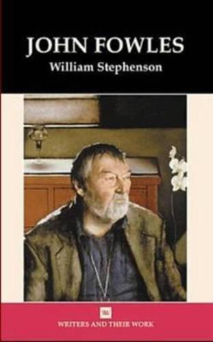 John Fowles - Writers and their Work (Hardback)