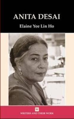 Anita Desai - Writers & Their Work S. (Hardback)