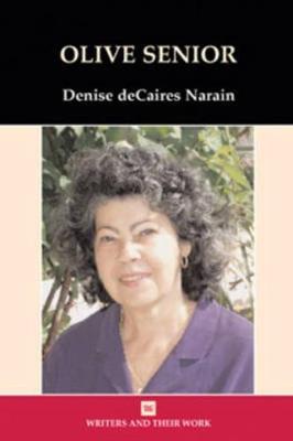 Olive Senior - Writers and their Work (Hardback)