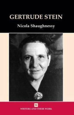 Gertrude Stein - Writers and their Work (Hardback)