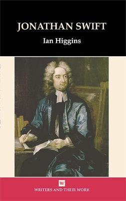 Jonathan Swift - Writers and their Work (Hardback)