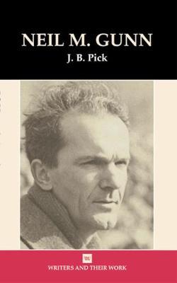 Neil Gunn - Writers and their Work (Hardback)
