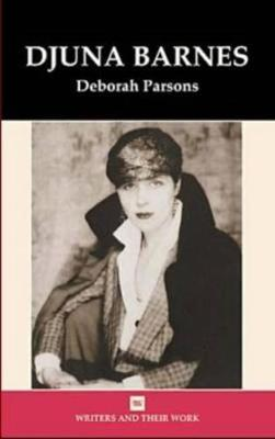 Djuna Barnes - Writers and their Work (Hardback)