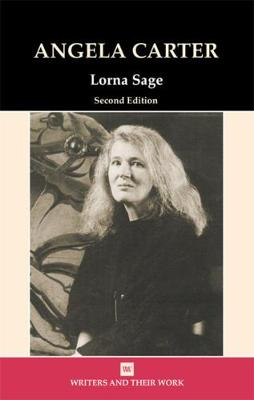 Angela Carter - Writers and their Work (Paperback)