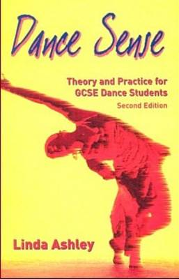 Dance Sense: Theory and Practice for Dance Schools (Paperback)