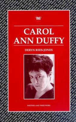 Carol Ann Duffy - Writers and their Work (Paperback)