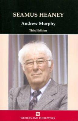 Seamus Heaney - Writers and their Work (Paperback)