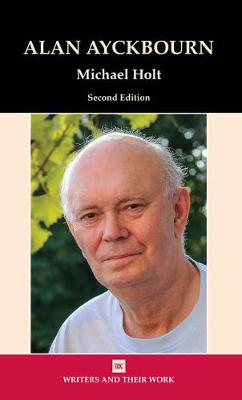 Alan Ayckbourn - Writers and their Work (Paperback)