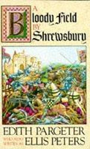 A Bloody Field by Shrewsbury (Paperback)