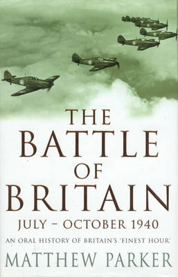 The Battle of Britain: June-October 1940 (Paperback)