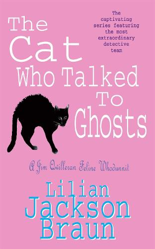 The Cat Who Talked to Ghosts (The Cat Who... Mysteries, Book 10): An enchanting feline crime novel for cat lovers everywhere - The Cat Who... Mysteries (Paperback)