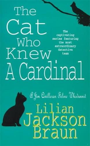 The Cat Who Knew a Cardinal (The Cat Who... Mysteries, Book 12): A charming feline whodunnit for cat lovers everywhere - The Cat Who... Mysteries (Paperback)