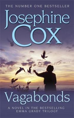 Vagabonds: A gripping saga of love, hope and determination (Emma Grady trilogy, Book 3) (Paperback)