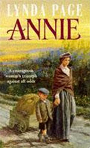 Annie: A moving saga of poverty, fortitude and undying hope (Paperback)