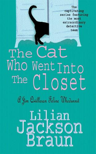 The Cat Who Went Into the Closet (The Cat Who... Mysteries, Book 15): A captivating feline mystery for cat lovers everywhere - The Cat Who... Mysteries (Paperback)