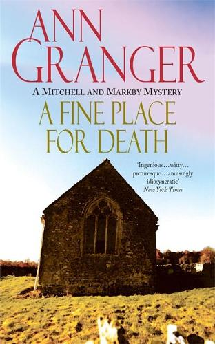 A Fine Place for Death (Mitchell & Markby 6): A compelling Cotswold village crime novel of murder and intrigue (Paperback)