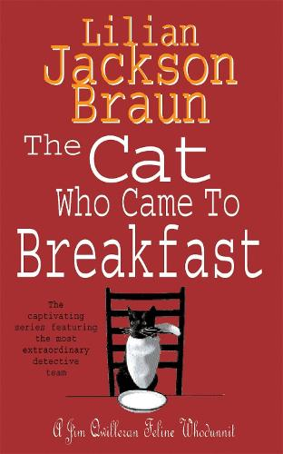 The Cat Who Came to Breakfast (The Cat Who... Mysteries, Book 16): An enchanting feline whodunit for cat lovers everywhere - The Cat Who... Mysteries (Paperback)