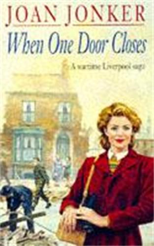 When One Door Closes: A heart-warming saga of love and friendship in a city ravaged by war (Eileen Gillmoss series, Book 1) (Paperback)