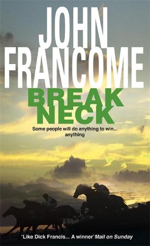 Break Neck: An action-packed racing thriller (Paperback)