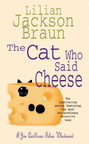 The Cat Who Said Cheese (The Cat Who... Mysteries, Book 18): A charming feline crime novel for cat lovers everywhere - The Cat Who... Mysteries (Paperback)